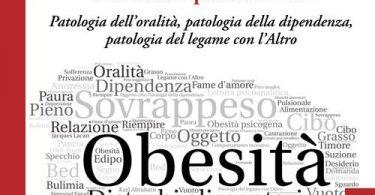 Obesità, sovrappeso e disturbi alimentari: una lettura psicoanalitica.